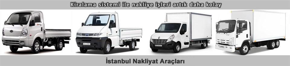 İstanbul Kiralık Nakliyat Araçları, Kiralık Kamyonet İstanbul, İstanbul Kamyonet Kiralama Fiyatları